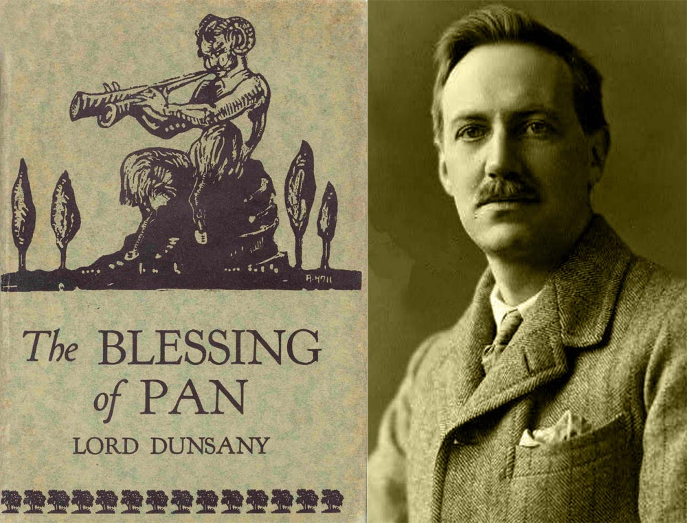 Lord Dunsany wrote The Blessings of Pan in 1928.