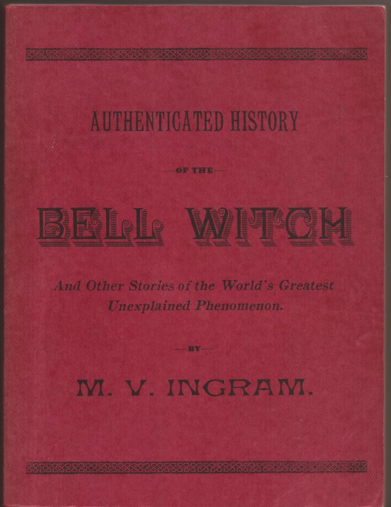 Authenticated History of the Bell Witch,1961Reproduction