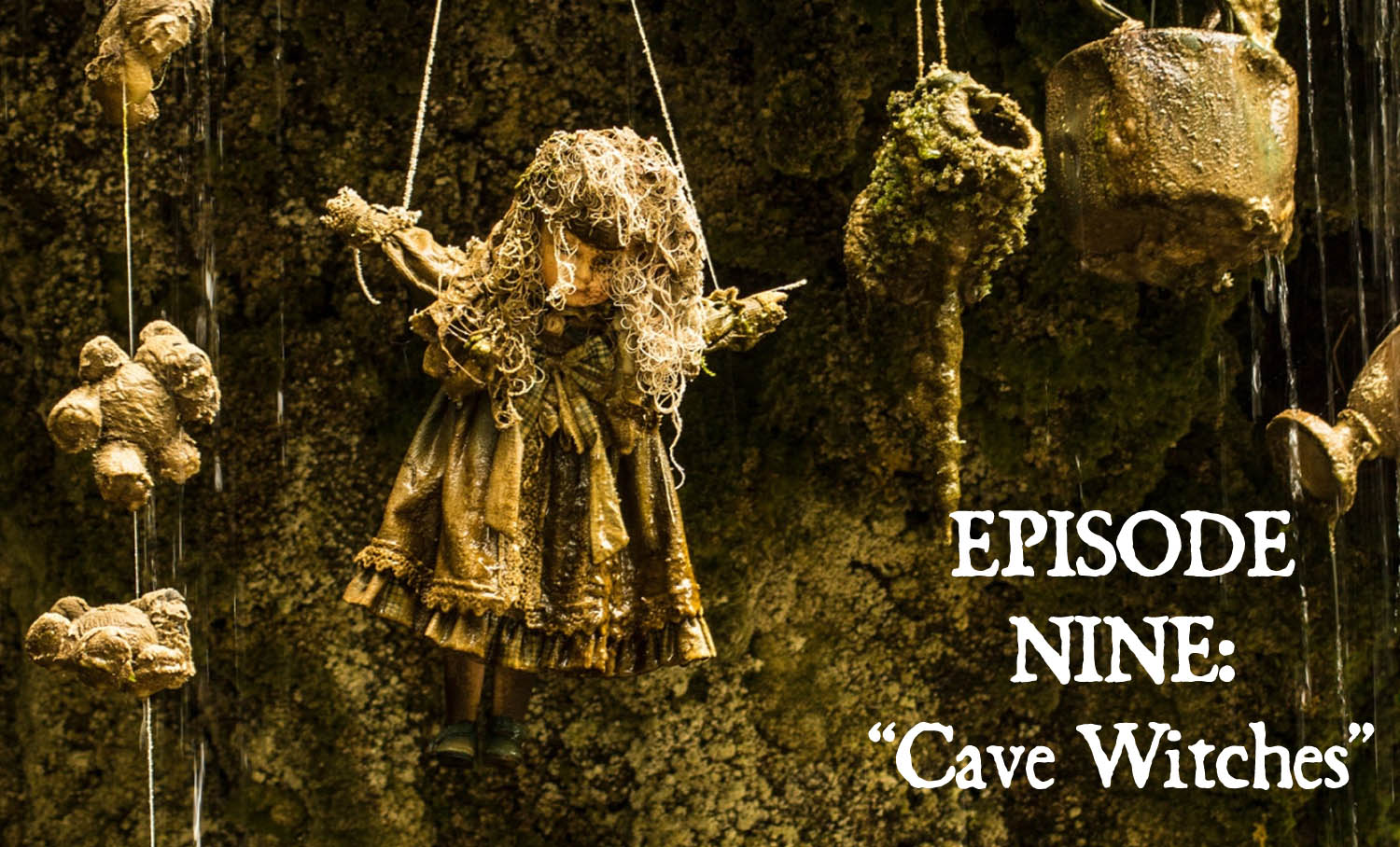 Episode 9: Cave Witches Bone and Sickle CAVE WITCHES