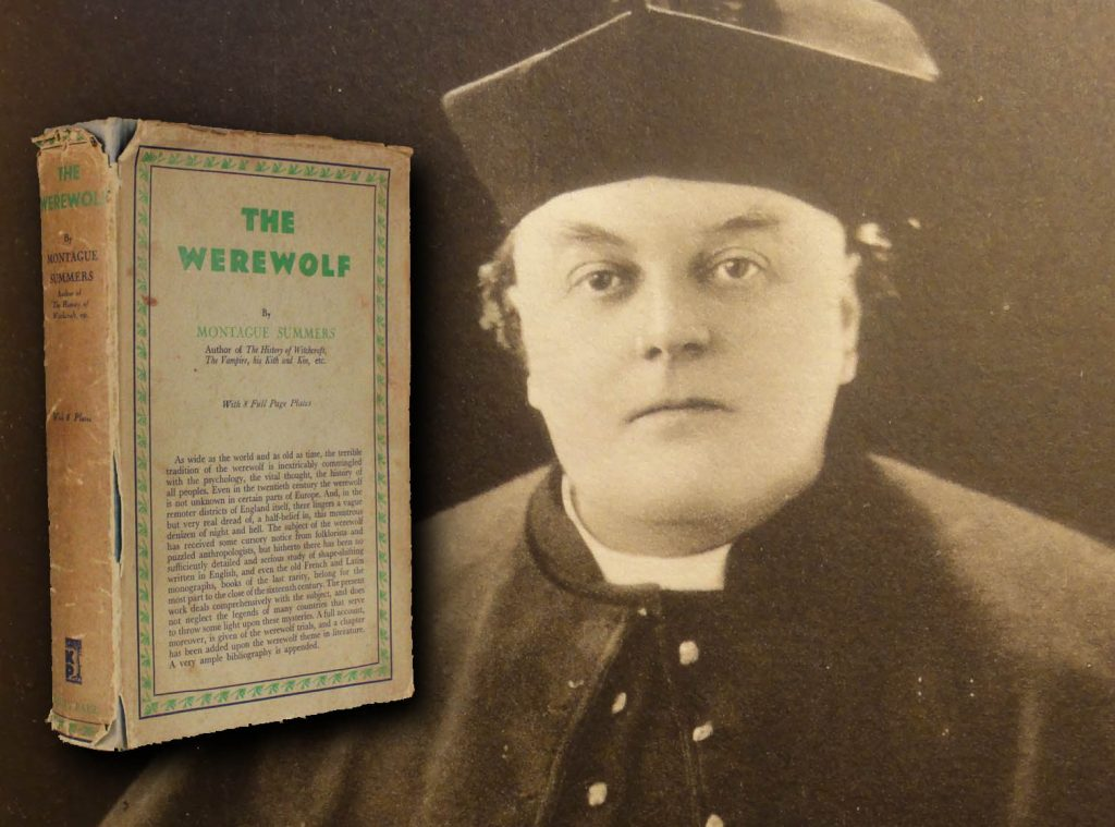 Montague Summers and his classic volume on werewolves